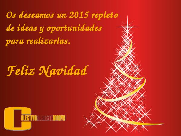 Os deseamos un 2015 repleto de ideas y oportunidades para realizarlas. Feliz Navidad